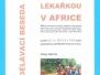23.4.2015 Lékařkou v Africe