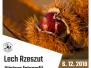 6.12.2018–8.1.2019 Výstava fotografií Lecha Rzeszuta